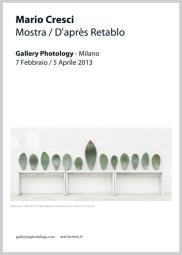 D'Après Retablo. Mario Cresci, Photology, via della Moscova 25 Milano